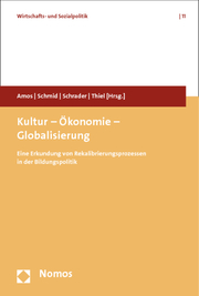 Kultur - Ökonomie - Globalisierung