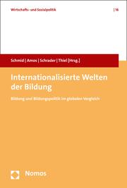 Internationalisierte Welten der Bildung
