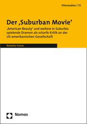 Der Suburban Movie im US-amerikanischen Kino