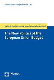 The New Politics of the European Union Budget