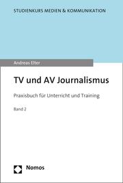 TV und AV Journalismus