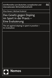 Das Gesetz gegen Doping im Sport in der Praxis - Eine Evaluierung