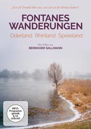 Fontanes Wanderungen: Oderland, Rhinland, Spreeland