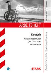 STARK Arbeitsheft - Deutsch - BaWü - Ganzschrift 2020/21 - Clima: Der Sonne nach