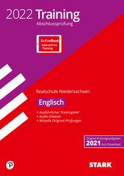 STARK Training Abschlussprüfung Realschule 2022 - Englisch - Niedersachsen