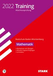 STARK Training Abschlussprüfung Realschule 2022 - Mathematik - BaWü