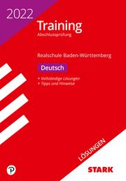 STARK Lösungen zu Training Abschlussprüfung Realschule 2022 - Deutsch - BaWü