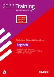 STARK Training Abschlussprüfung Realschule 2022 - Englisch - BaWü
