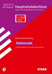 STARK Original-Prüfungen und Training Hauptschulabschluss 2022 - Mathematik 9. Klasse - BaWü