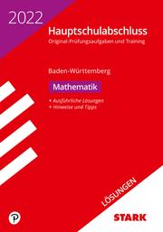 STARK Lösungen zu Original-Prüfungen und Training Hauptschulabschluss 2022 - Mathematik 9. Klasse - BaWü