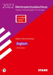STARK Original-Prüfungen Werkrealschulabschluss 2022 - Englisch 10. Klasse - BaWü