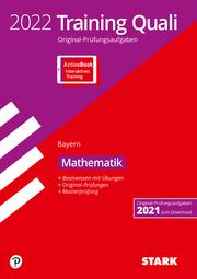 STARK Training Abschlussprüfung Quali Mittelschule 2022 - Mathematik 9. Klasse - Bayern