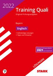 STARK Lösungen zu Training Abschlussprüfung Quali Mittelschule 2022 - Englisch 9. Klasse - Bayern