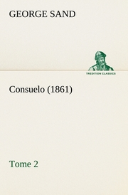 Consuelo, Tome 2 (1861)