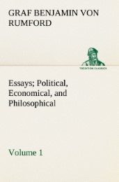 Essays Political, Economical, and Philosophical - Volume 1