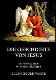 Die Geschichte von Jesus