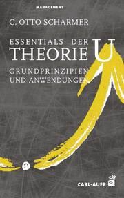 Essentials der Theorie U - Cover