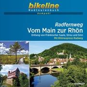 Radfernweg Vom Main zur Rhön
