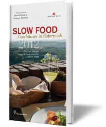 SLOW FOOD Gasthäuser in Österreich 2012