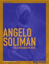 Angelo Soliman - Ein Afrikaner in Wien