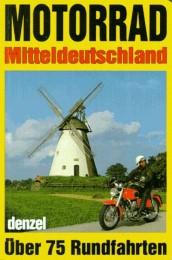 Motorrad-Touren Mitteldeutschland