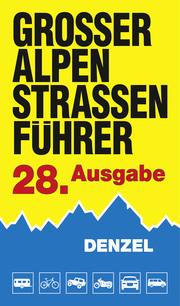 Großer Alpenstraßenführer