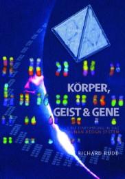 Körper, Geist & Gene