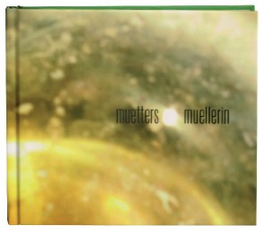 Muetters Muellerin