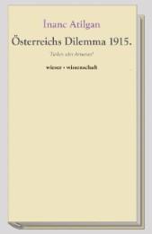 Österreichs Dilemma 1915