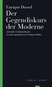 Der Gegendiskurs der Moderne