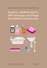 Hygiene, Infektionslehre, Mikrobiologie und Pflege bei Infektionskrankheiten