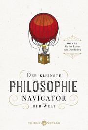 Der kleinste Philosophie-Navigator der Welt