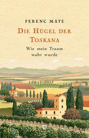 Die Hügel der Toskana