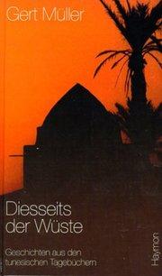 Diesseits der Wüste