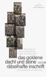 Das goldene Dachl und seine rätselhafte Inschrift