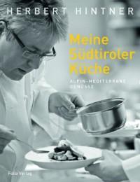 Meine Südtiroler Küche