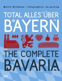 Total alles über Bayern/The Complete Bavaria