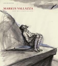 Markus Vallazza - Der Weltenzeichner