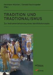 Tradition und Traditionalismus