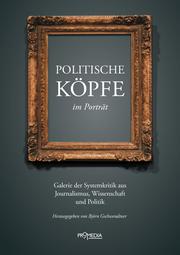 Politische Köpfe im Porträt