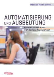 Automatisierung und Ausbeutung