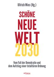 Schöne Neue Welt 2030