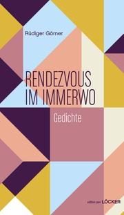 Rendezvous mit Immerwo