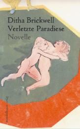 Verletzte Paradiese