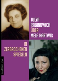 Mela Hartwig - In zerbrochenen Spiegeln