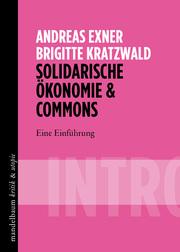 Solidarische Ökonomie & Commons