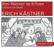 Drei Männer im Schnee/Inferno im Hotel