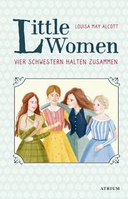 Little Women - Vier Schwestern halten zusammen
