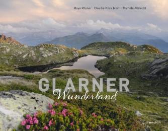 Glarner Wunderland
