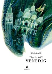 Stepán Zavrels Traum von Venedig - Cover